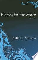 Elegies for the Water