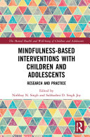 Mindfulness Based Interventions with Children and Adolescents Book