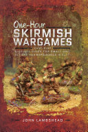 One hour Skirmish Wargames