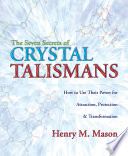 The Seven Secrets Of Crystal Talismans
