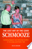 The Lost Art Of The Good Schmooze