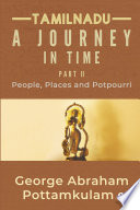 Tamilnadu A Journey in Time Part II