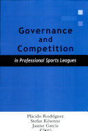 Governance and Competition in Professional Sports Leagues