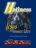 Holiness: Jesus' Imminent Return