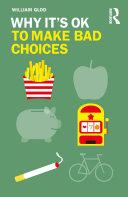 Why It's OK to Make Bad Choices Pdf/ePub eBook