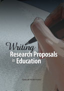 Writing Research Proposals in Education