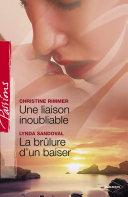 Pdf Une liaison inoubliable - La brûlure d'un baiser (Harlequin Passions) Telecharger