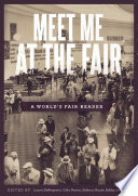 Meet Me at the Fair  A World s Fair Reader Book