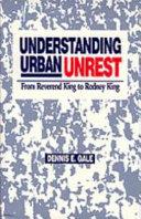 Understanding Urban Unrest