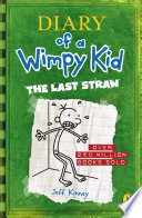 Diary of a Wimpy Kid  The Last Straw  Book 3  Book