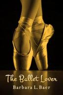 The Ballet Lover