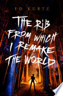 The Rib from Which I Remake the World Book PDF