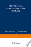 Knowledge, Perception and Memory
