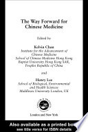 The Way Forward for Chinese Medicine Book