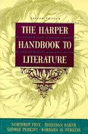 The Harper Handbook to Literature