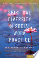 """Spiritual Diversity in Social Work Practice: The Heart of Helping"" by Edward R. Canda, Leola Dyrud Furman, Hwi-Ja Canda"