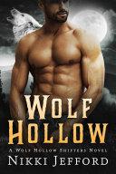 Wolf Hollow (Wolf Hollow Shifters, Book 1) Pdf/ePub eBook