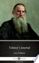 Tolstoy   s Journal by Leo Tolstoy   Delphi Classics  Illustrated