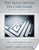 The Value Driven Eye Care Game