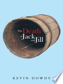 The Death of Jack and Jill Book