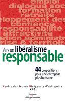 Vers un libéralisme responsable
