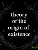 Pdf Theory of the origin of existence Telecharger