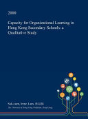 Capacity for Organizational Learning in Hong Kong Secondary Schools