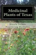 Medicinal Plants Of Texas