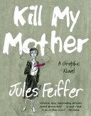 Kill My Mother: A Graphic Novel Pdf/ePub eBook