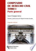 Compendio de Derecho Civil Tomo I: Parte general