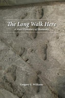 The Long Walk Here