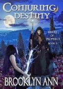 Conjuring Destiny