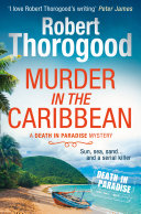 Murder in the Caribbean (A Death in Paradise Mystery, Book 4) Online Book