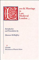 Love and Marriage in Late Medieval London