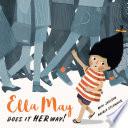 Ella May Does It Her Way