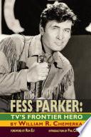 Fess Parker  TV s Frontier Hero