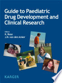 Guide To Paediatric Drug Development And Clinical Research Book PDF