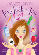 Love  Luck  and Lore