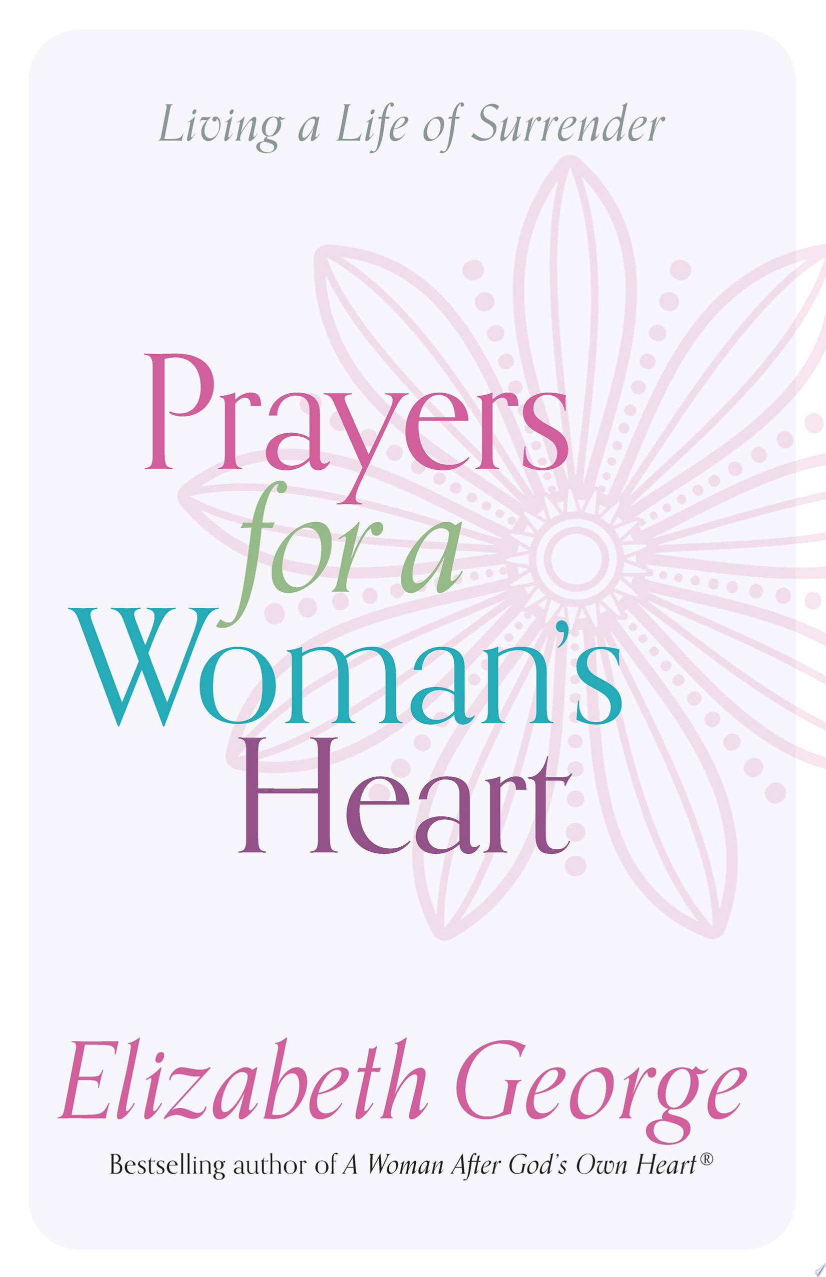 Prayers for a Woman s Heart