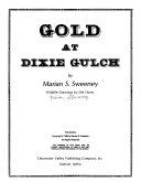 Gold at Dixie Gulch