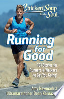 Chicken Soup for the Soul  Running for Good Book PDF