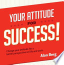 Your Attitude for Success Book