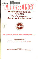 Proceedings Of The Annual Afl Cio National Conference On Community Services