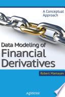 Data Modeling of Financial Derivatives