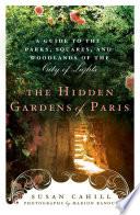 Hidden Gardens of Paris Book