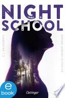 Night School 1. Du sollst keinem trauen