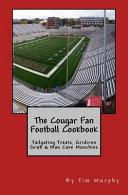 The Cougar Fan Football Cookbook