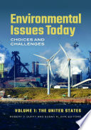 Environmental Issues Today  Choices and Challenges  2 volumes  Book