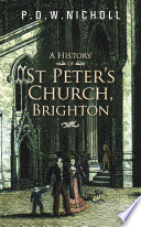 A History of St Peter's Church, Brighton