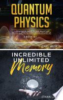 Quantum Physics   Incredible Unlimited Memory Book